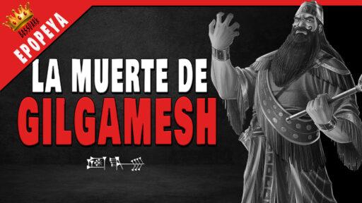 La muerte de Gilgamesh